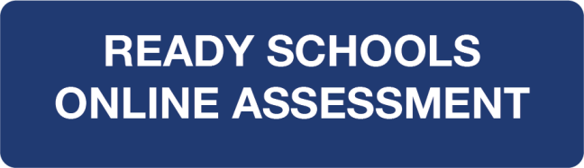 Ready Schools Online Assessment Button and Link