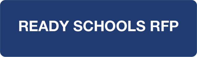 Ready Schools RFP Button and Link